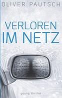 Oliver Pautsch: Verloren im Netz ★★★★★