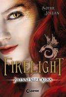 Sophie Jordan: Firelight 1 - Brennender Kuss ★★★★