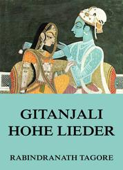 Gitanjali - Hohe Lieder
