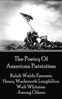 Ralph Waldo Emerson: The Poetry Of American Patriotism