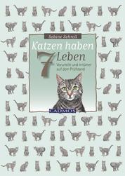 Katzen haben sieben Leben - Vorurteile und Irrtümer auf dem Prüfstand