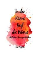 Dia Nigrew: In der Kürze liegt die Würze