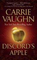 Carrie Vaughn: Discord's Apple ★★★★
