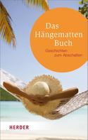 German Neundorfer: Das Hängenmattenbuch ★★★★
