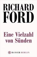 Richard Ford: Eine Vielzahl von Sünden ★★★
