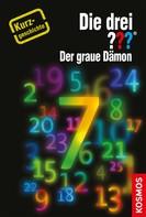 Hendrik Buchna: Die drei ??? Der graue Dämon (drei Fragezeichen) ★★