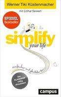 Werner Tiki Küstenmacher: simplify your life ★★★★