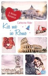 Kiss me in Rome - A Winter Romance