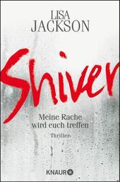 Shiver - Meine Rache wird euch treffen