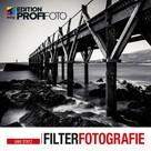 Uwe Statz: Filterfotografie ★★★★★