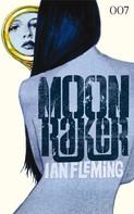 Ian Fleming: James Bond 03 - Moonraker ★★★★