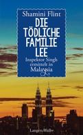 Shamini Flint: Die tödliche Familie Lee ★★★★