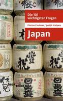 Florian Coulmas: Die 101 wichtigsten Fragen: Japan ★★★★