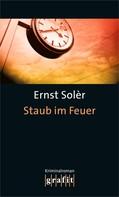 Ernst Solèr: Staub im Feuer ★★★★