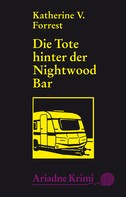 Katherine V. Forrest: Die Tote hinter der Nightwood Bar ★★★★