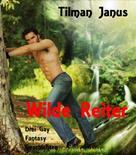 Tilman Janus: Wilde Reiter ★★★★