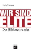 Detlef Gürtler: Wir sind Elite ★★