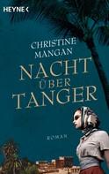 Christine Mangan: Nacht über Tanger ★★★★