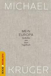 Mein Europa - Gedichte aus dem Tagebuch