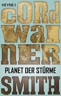 Cordwainer Smith: Planet der Stürme