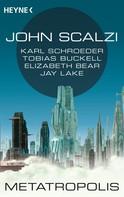 John Scalzi: Metatropolis ★★★