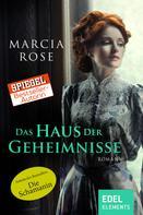 Marcia Rose: Das Haus der Geheimnisse ★★★★