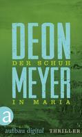 Deon Meyer: Der Schuh in Maria ★★★
