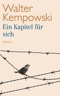 Walter Kempowski: Ein Kapitel für sich