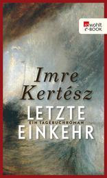 Letzte Einkehr - Ein Tagebuchroman