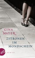 Gina Mayer: Zitronen im Mondschein ★★★★