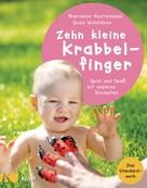 Marianne Austermann: Zehn kleine Krabbelfinger ★★★★