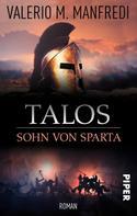 Valerio M. Manfredi: Talos, Sohn von Sparta ★★★★