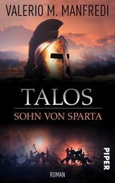 Talos, Sohn von Sparta - Historischer Roman aus dem antiken Griechenland