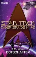 J. M. Dillard: Star Trek - Deep Space Nine: Botschafter ★★★