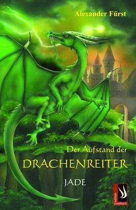 Der Aufstand der Drachenreiter - Jade