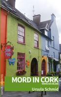 Ursula Schmid: Mord in Cork ★★★