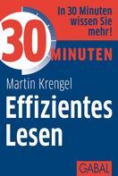 Martin Krengel: 30 Minuten Effizientes Lesen ★★★★