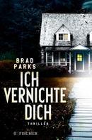 Brad Parks: Ich vernichte dich ★★★★