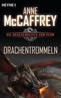 Anne McCaffrey: Drachentrommeln ★★★★★