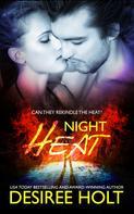Desiree Holt: Night Heat