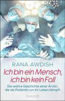 Rana Awdish: Ich bin ein Mensch, ich bin kein Fall ★★★★★