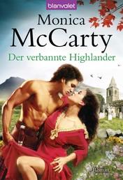 Der verbannte Highlander - Roman