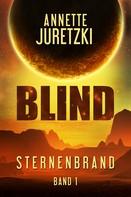 Annette Juretzki: Blind