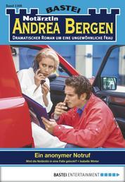 Notärztin Andrea Bergen - Folge 1308 - Ein anonymer Notruf