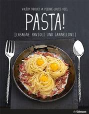 PASTA! - Lasagne, Ravioli und Cannelloni