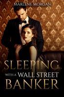 Marlene Morgan: Sleeping With A Wall Street Banker