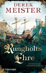 Rungholts Ehre - Historischer Kriminalroman