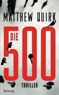 Matthew Quirk: Die 500 ★★★★