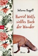 Julianna Baggott: Harriet Wolfs siebtes Buch der Wunder ★★★