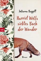 Harriet Wolfs siebtes Buch der Wunder - Roman